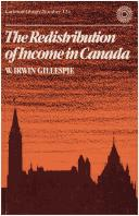Cover of: The redistribution of income in Canada