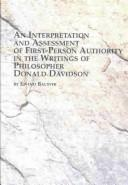 Cover of: An Interpretation and Assessment of First-Person Authority in the Writings of Philosopher Donald Davidson (Problems in Contemporary Philosophy, V. 56) | Eivind Balsvik