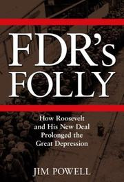 Cover of: FDR's folly | Powell, Jim