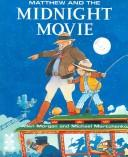 Cover of: Matthew and the Midnight Movie