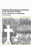 Cover of: American Photographic Aesthetics in the Twentieth Century | Kevin Salemme