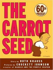 Cover of: The Carrot Seed 60th Anniversary Edition | Ruth Krauss