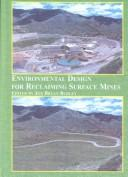 Cover of: Environmental Design for Reclaiming Surface Mines | Bryan Burley