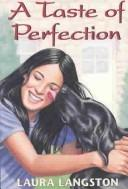 Cover of: A Taste of Perfection