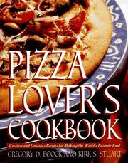 Cover of: Pizza lover's cookbook