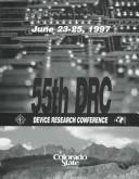 Cover of: 1997 55th Annual Device Research Conference Digest