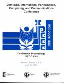 Cover of: Conference Proceedings of the 2001 IEEE International Performance, Computing, and Communications Conference | IEEE Communications Society