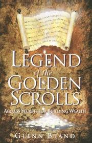 Cover of: Legend of the Golden Scrolls | Glenn Bland