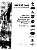 Cover of: Igarss 2003: Learning from Earth's Shapes and Sizes: 2003 IEEE International Geoscience and Remote Sensing Symposium: Proceedings: