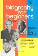 Biography for Beginners by Laurie Lanzen Harris