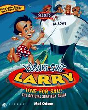 Cover of: Leisure Suit Larry: Love for Sail : The Official Strategy Guide
