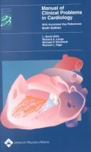 Cover of: Manual of Clinical Problems in Cardiology | L. David Hillis