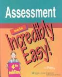 Cover of: Assessment Made Incredibly Easy!