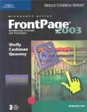 Microsoft Office FrontPage 2003 by Gary B. Shelly, Thomas J. Cashman, Jeffrey J. Quasney