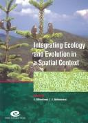 Cover of: Integrating ecology and evolution in a spatial context |