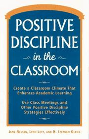 Cover of: Positive discipline in the classroom | Jane Nelsen