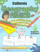 Cover of: California Geography Projects | Carole Marsh