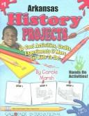 Cover of: Arkansas History Projects | Carole Marsh