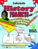 Cover of: Colorado History Projects | Carole Marsh