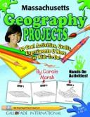 Cover of: Massachusetts Geography Projects | Carole Marsh