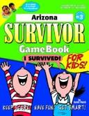 Cover of: Arizona Survivor | Carole Marsh