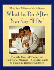 "Cover of: What to do after you say ""I do"""