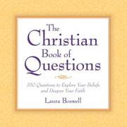 Cover of: The Christian Book of Questions | Laura E. Boswell