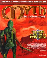 Cover of: Myth: The Fallen Lords: Unauthorized Game Secrets (Secrets of the Games Series.)