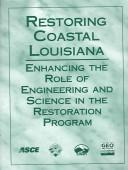 Cover of: Restoring Coastal Louisiana | James R. Hanchey