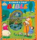 Cover of: A Child's 1st Bible (Bean Sprouts)