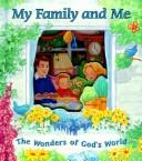 Cover of: My Family and Me | Standard Publishing