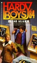 Cover of: False Alarm (Hardy Boys Casefiles) | Franklin W. Dixon