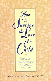 Cover of: How to Survive the Loss of a Child | Catherine Sanders