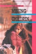 Cover of: Missing Children (The Family)
