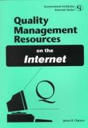 Cover of: Quality Resources on the Internet (Government Institutes Internet Series) | James R. Clauson