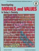 Cover of: Investigating Morals and Values in Today