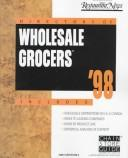 Cover of: Directory of Wholesale Grocers 1998 (Directory of Wholesale Grocers) |