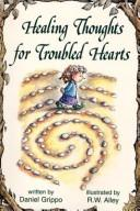 Cover of: Healing Thoughts for Troubled Hearts (Elf Self Help)