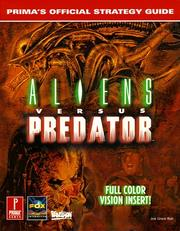 Cover of: Aliens Versus Predator: Prima's Official Strategy Guide