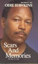 Cover of: Scars and Memories | Odie Hawkins