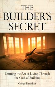 The builder's secret by George Ehrenhaft