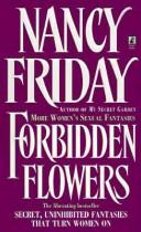 Cover of: Forbidden Flowers: more women's sexual fantasies