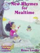 Cover of: New Rhymes for Mealtime (New Adventures of Mother Goose)
