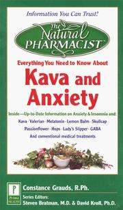 Cover of: Everything you need to know about kava and anxiety | Connie Grauds