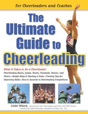Cover of: The Ultimate Guide to Cheerleading | Leslie Wilson