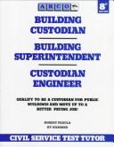 Cover of: Arco Building Custodian/Building Superintendent/Custodian Engineer
