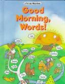 Cover of: Good Morning, Words! | Scott Foresman