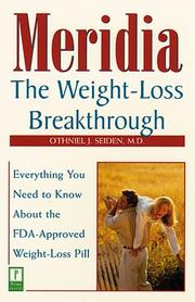 Cover of: Meridia: The Weight-Loss Breakthrough  | Othniel J. Md Seiden