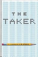 Cover of: Taker, The | J.m. Steele