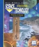 Cover of: Science and Technology: Patterns of Change  | Rodger Bybee